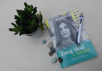 """""""Feng shui dla biznesu"""" – recenzja książki"""